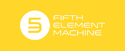 FIFTH ELEMENT MACHINE